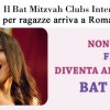 Bat Mitzvah Club in Rome